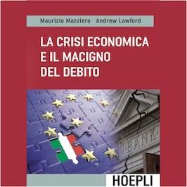 Libro Crisi economica e macigno Debito